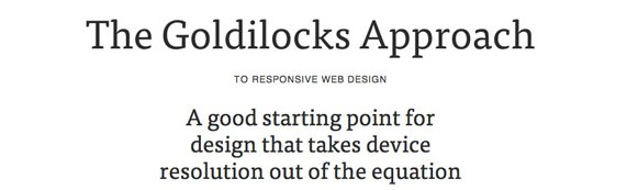 Goldilocks Approach To Responsive Website Design